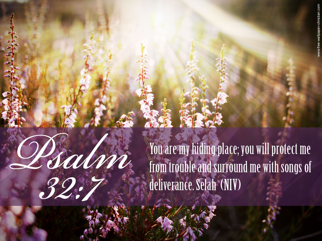 Psalm 32:7 – My Hiding Place christian wallpaper free download. Use on PC, Mac, Android, iPhone or any device you like.