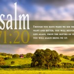 Psalm 71:20 – God Will Bring You Up Wallpaper Christian Background