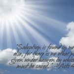 Acts 4:12 – Only Salvation Wallpaper Christian Background