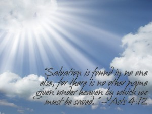 Acts 4:12 – Only Salvation Wallpaper