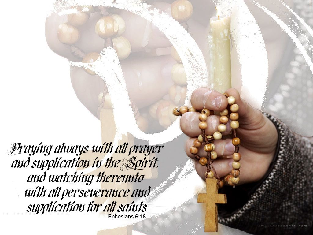Ephesian 6:18 – Rosary Prayer christian wallpaper free download. Use on PC, Mac, Android, iPhone or any device you like.