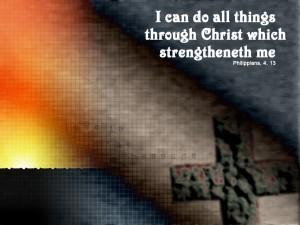 Philippians 4:13 – Through Christ Wallpaper