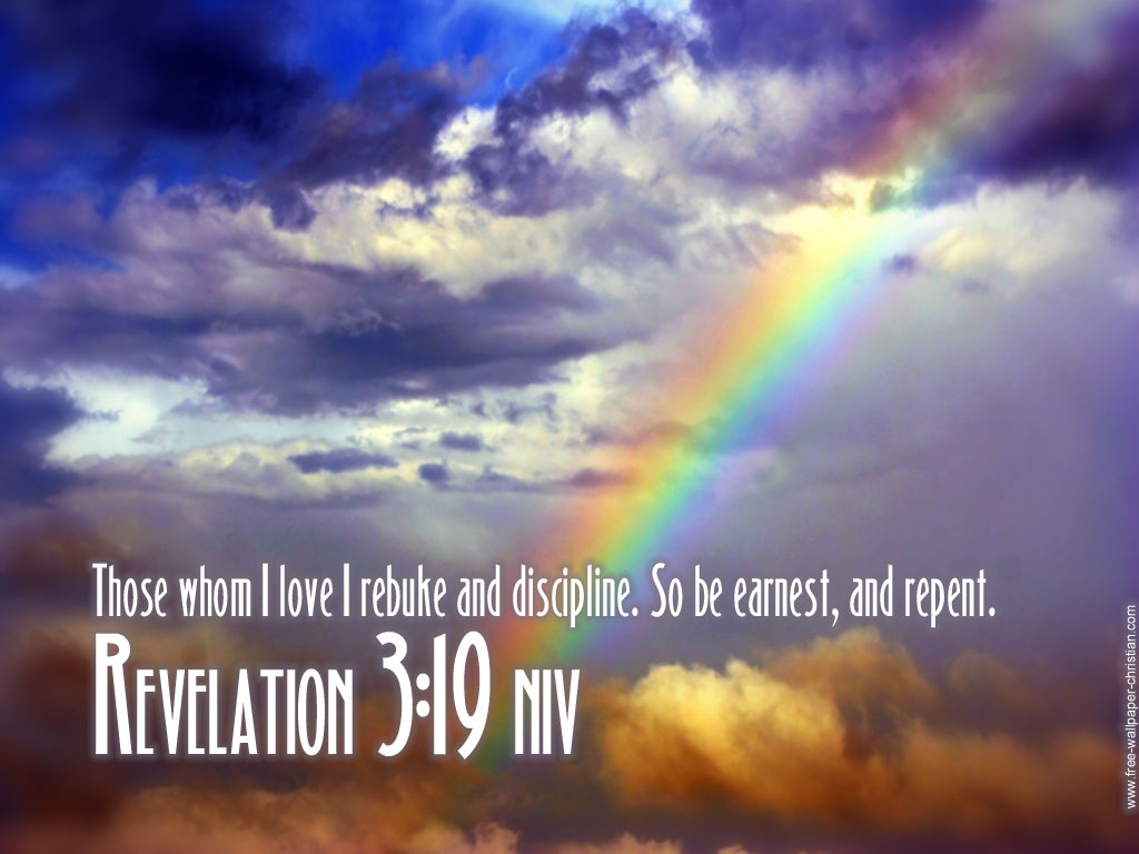 Revelation 3:19 – Be Earnest and Repent christian wallpaper free download. Use on PC, Mac, Android, iPhone or any device you like.