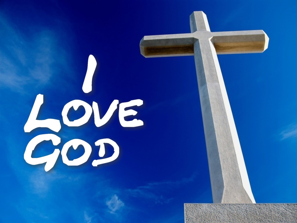 Christian Graphic: I Love God christian wallpaper free download. Use on PC, Mac, Android, iPhone or any device you like.