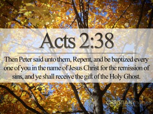 Acts 2:38 – Repent And Be Baptised Wallpaper