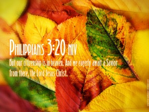Philippians 3:20 – Our Citizenship Is In Heaven Wallpaper