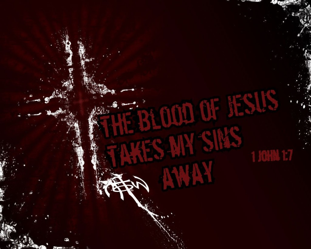 1 John 1:7 – Jesus' Blood Purifies Us christian wallpaper free download. Use on PC, Mac, Android, iPhone or any device you like.