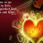 1 John 4:18 – Perfect Love Cast Out Fear Wallpaper Christian Background