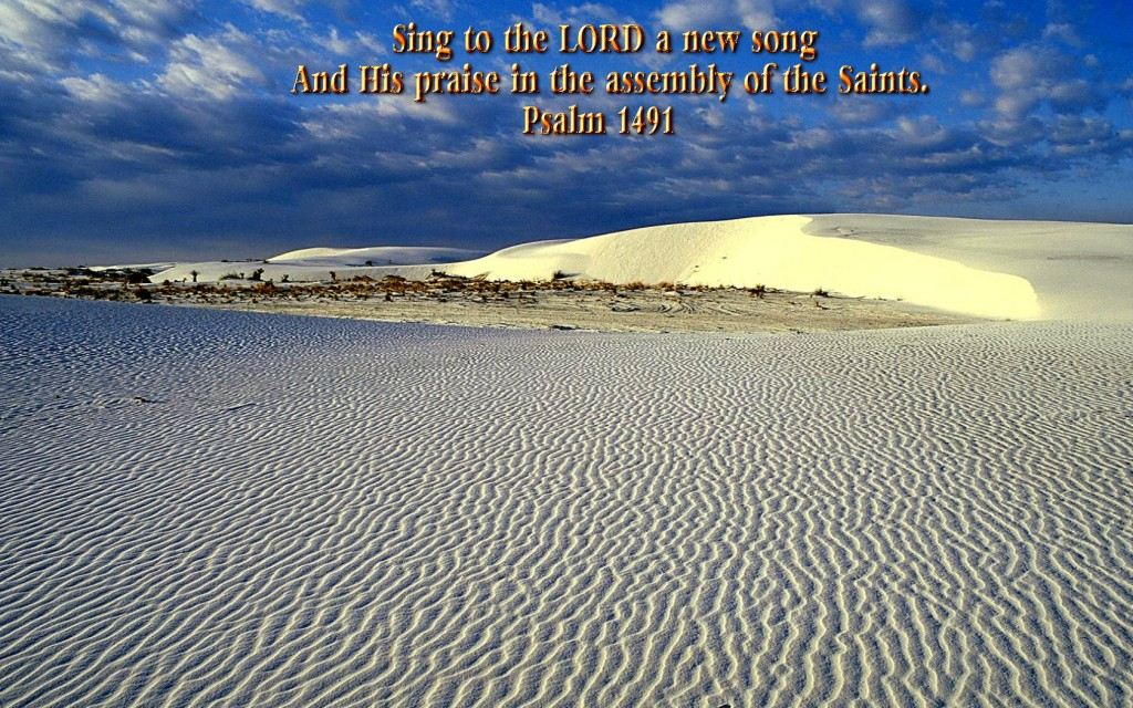 Psalm 149:1 – Sing To The Lord A New Song christian wallpaper free download. Use on PC, Mac, Android, iPhone or any device you like.