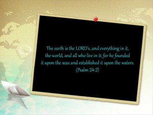 Psalm 24:1-2 – Everything Belongs To The LORD Wallpaper
