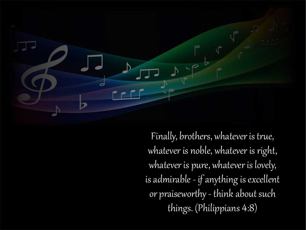 Philippians 4:8 – Think About Praiseworthy Things christian wallpaper free download. Use on PC, Mac, Android, iPhone or any device you like.