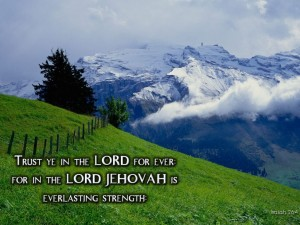 Isaiah 26:4 – Everlasting Strength Wallpaper