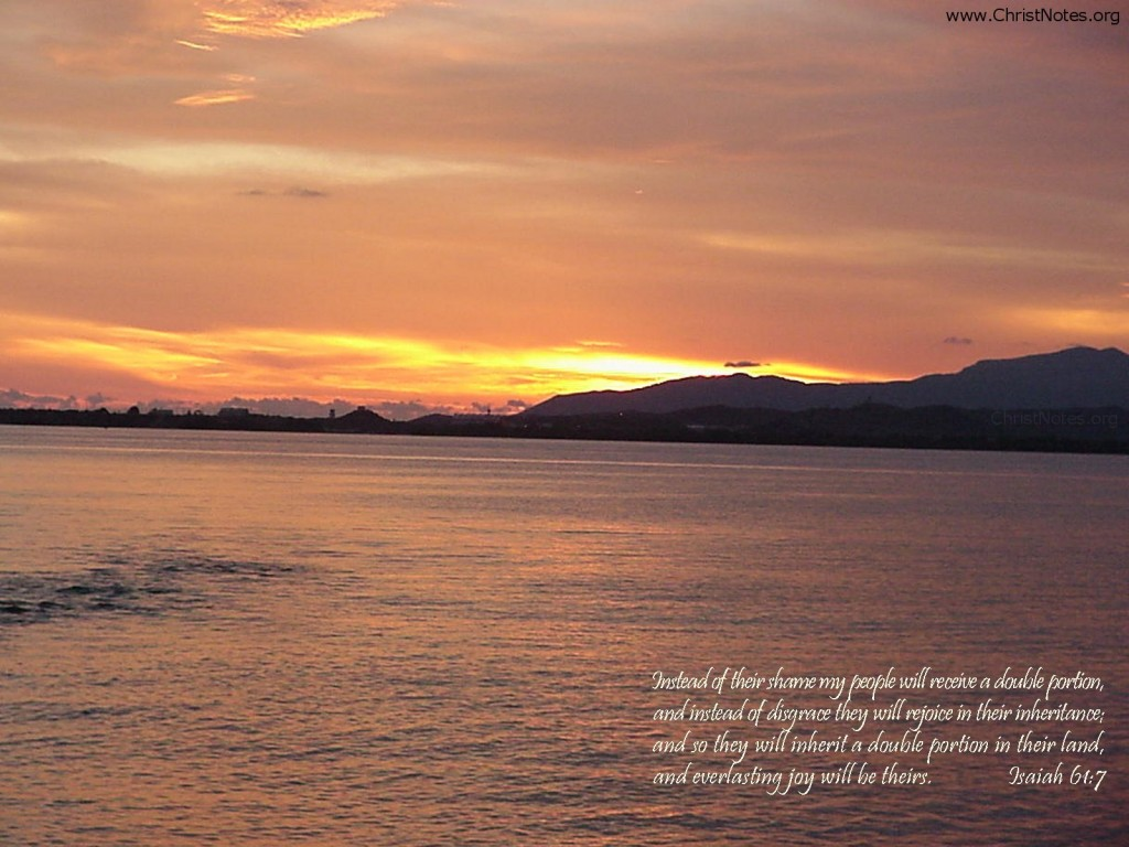 Isaiah 61:7 – Double Portion christian wallpaper free download. Use on PC, Mac, Android, iPhone or any device you like.