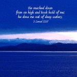 2 Samuel 22:17 – Out of Deep Waters Wallpaper Christian Background