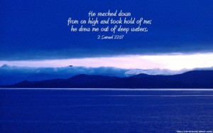 2 Samuel 22:17 – Out of Deep Waters Wallpaper