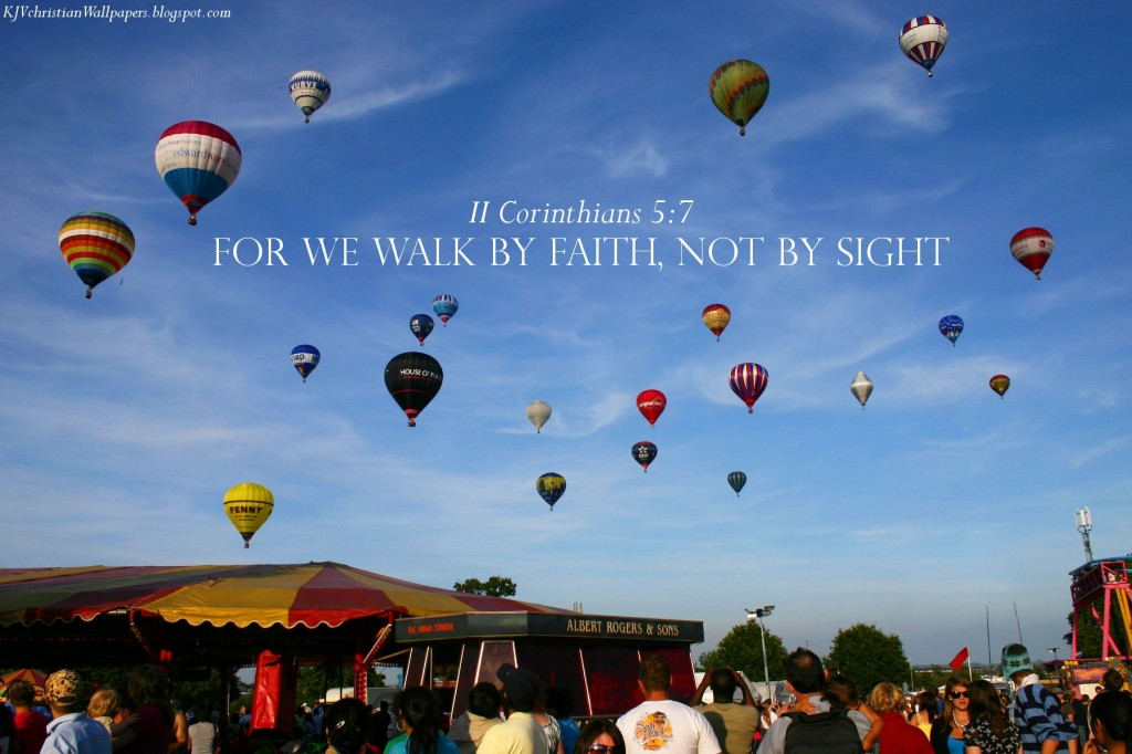 2 Corinthians 5:7 – Walk by Faith christian wallpaper free download. Use on PC, Mac, Android, iPhone or any device you like.
