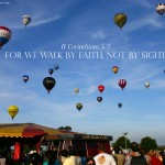 2 Corinthians 5:7 – Walk by Faith Wallpaper Christian Background