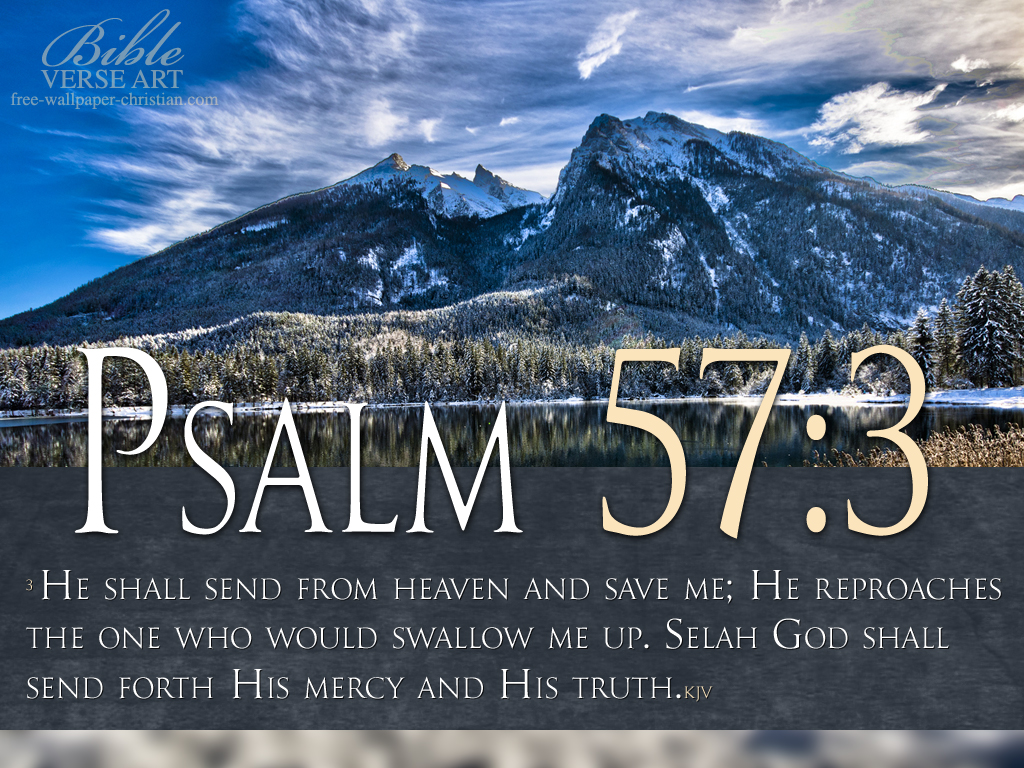 Psalm 57:3 – He Saves Me christian wallpaper free download. Use on PC, Mac, Android, iPhone or any device you like.
