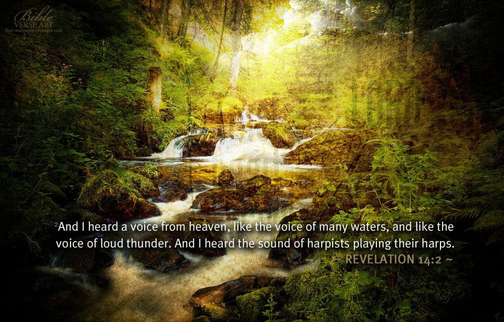 Revelation 14:2 – Sound From Heaven christian wallpaper free download. Use on PC, Mac, Android, iPhone or any device you like.