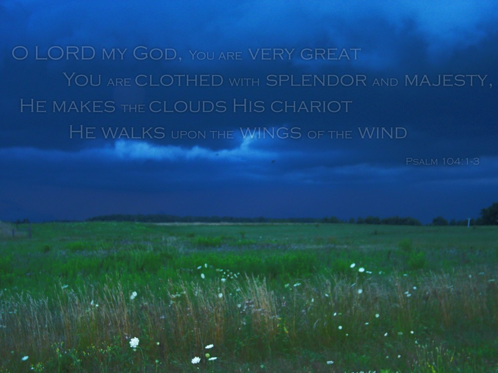 Psalm 104:1-3 – Great Lord christian wallpaper free download. Use on PC, Mac, Android, iPhone or any device you like.