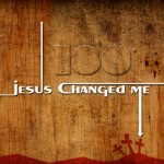 Jesus Changed Me Wallpaper Christian Background