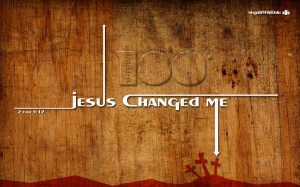 Jesus Changed Me Wallpaper