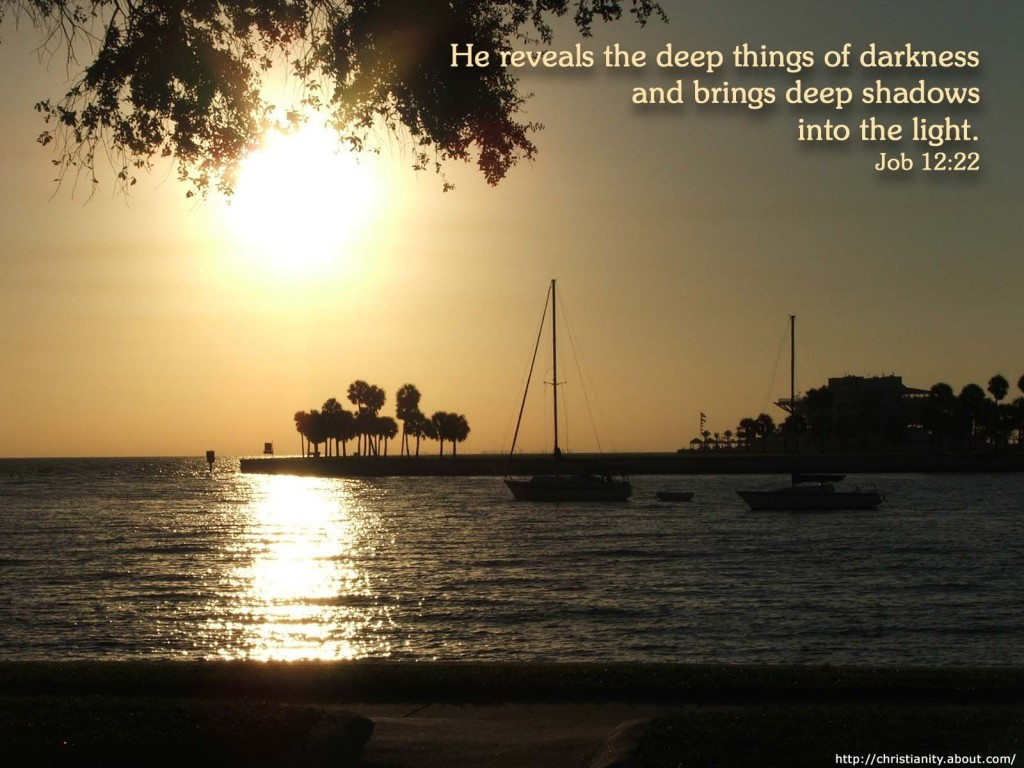 Job 12:22 – Deep Things christian wallpaper free download. Use on PC, Mac, Android, iPhone or any device you like.
