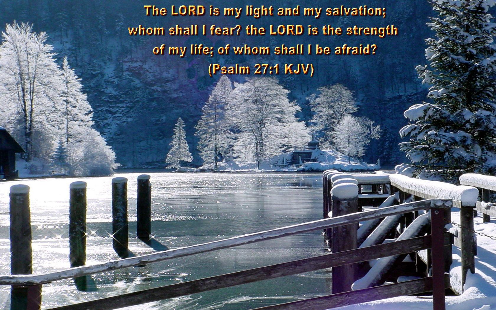 Psalm 27:1 - Whom Shall I Fear? Wallpaper - Christian