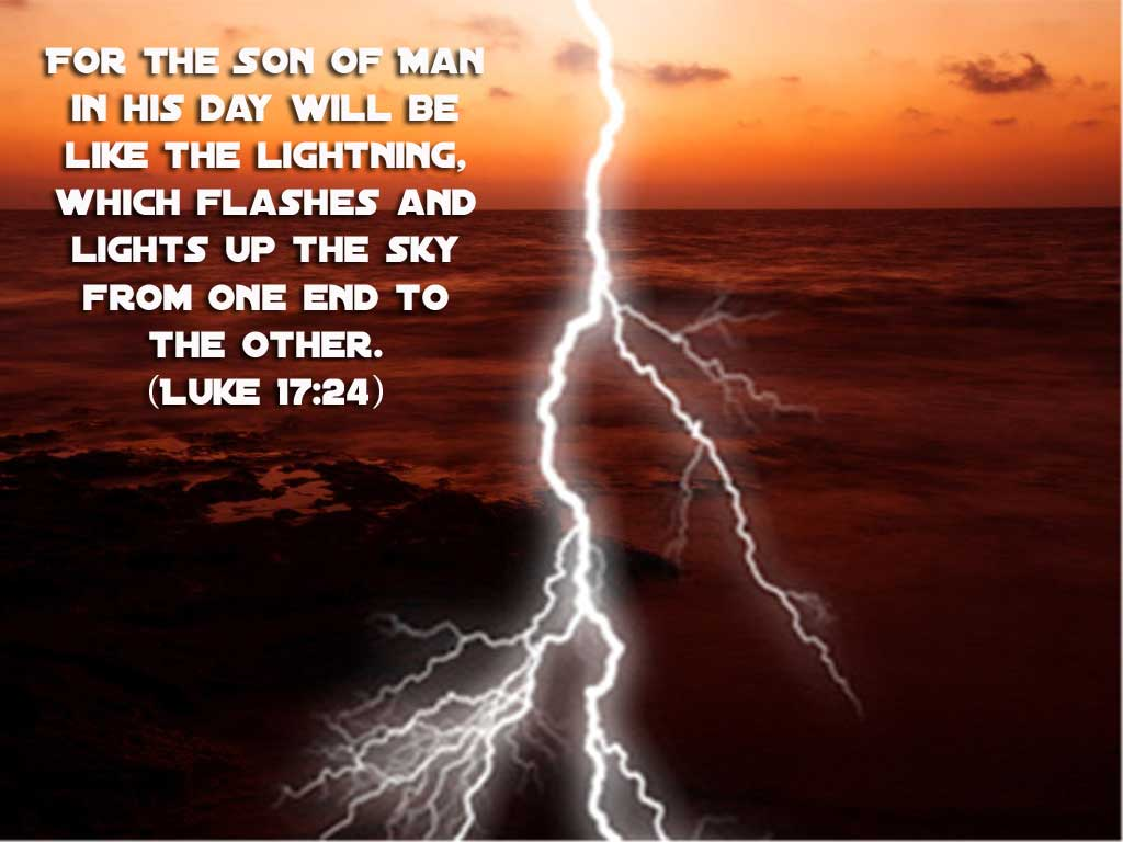Luke 17:24 – Flashes of Lightning christian wallpaper free download. Use on PC, Mac, Android, iPhone or any device you like.