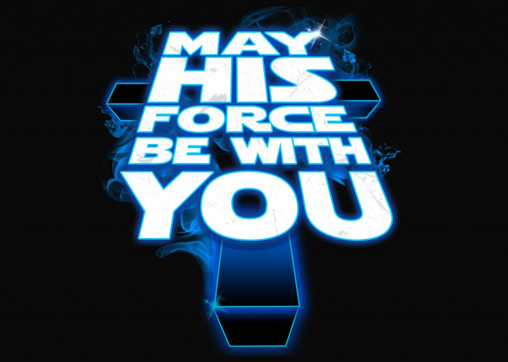 May His Force Be With You christian wallpaper free download. Use on PC, Mac, Android, iPhone or any device you like.