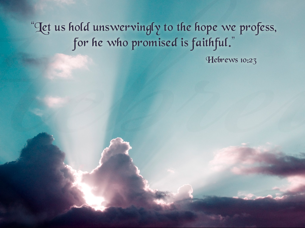 Hebrews 10:23 – Faithful Promise christian wallpaper free download. Use on PC, Mac, Android, iPhone or any device you like.