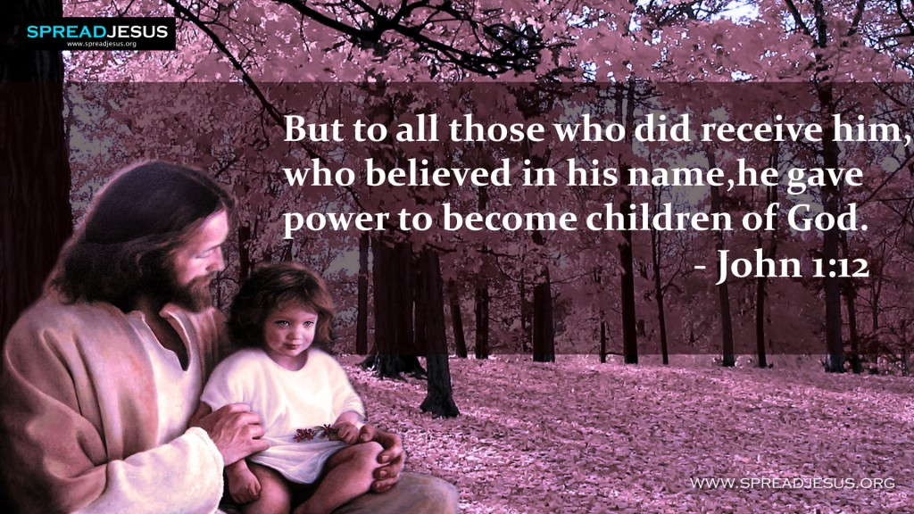 John 1:12 – Children Of God christian wallpaper free download. Use on PC, Mac, Android, iPhone or any device you like.