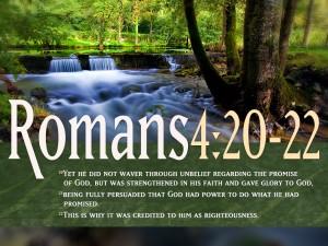 Romans 4:20-22 – Promise Of God Wallpaper