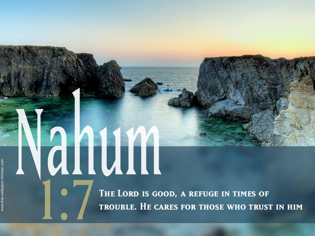 Nahum 1:7 – Lord Is Good christian wallpaper free download. Use on PC, Mac, Android, iPhone or any device you like.