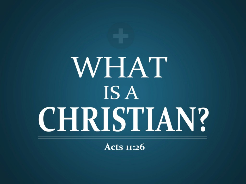 Acts 11:26 – What Is Christian ? christian wallpaper free download. Use on PC, Mac, Android, iPhone or any device you like.