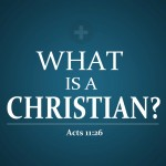 Acts 11:26 – What Is Christian ? Wallpaper Christian Background