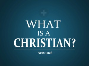 Acts 11:26 – What Is Christian ? Wallpaper