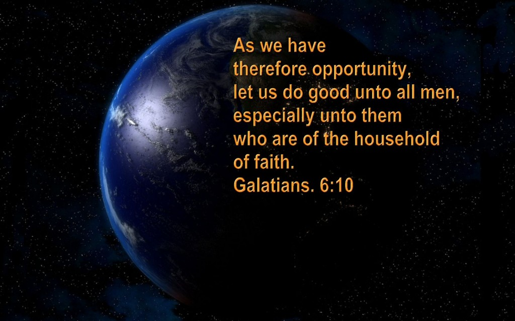 Galatians 6:10 – Big Opportunity christian wallpaper free download. Use on PC, Mac, Android, iPhone or any device you like.