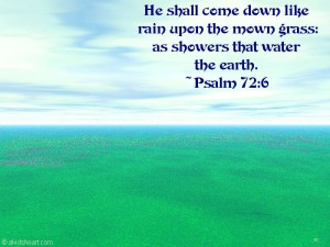 Psalm 72:6 – Showers Water On Earth Wallpaper