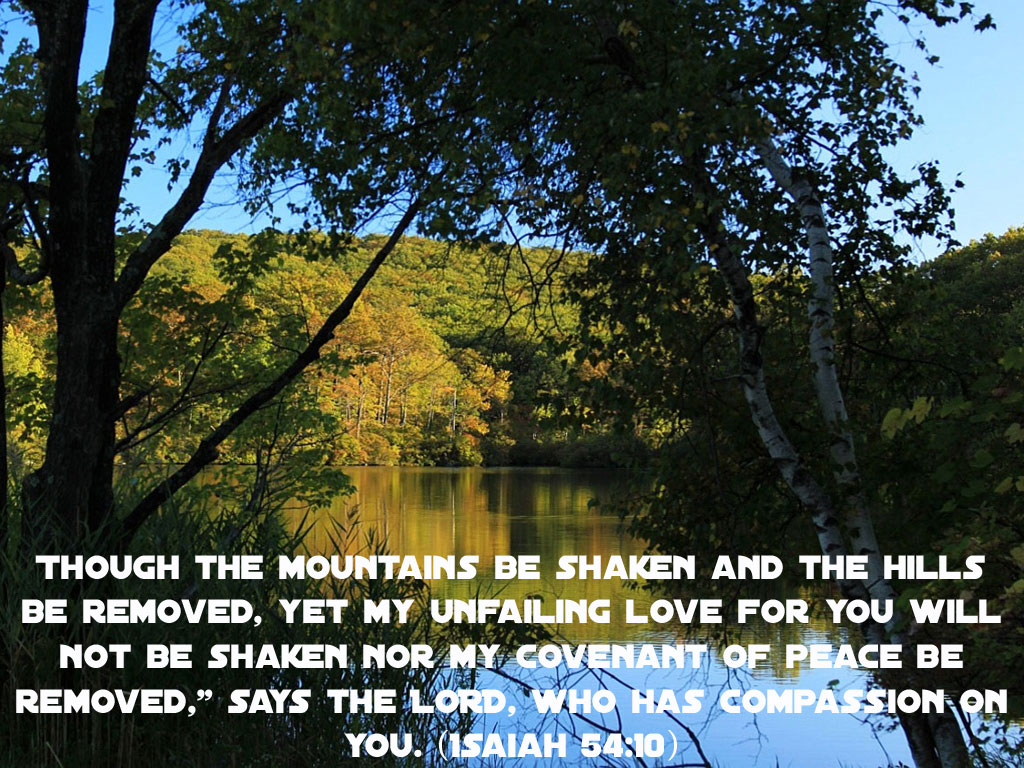 Isaiah 54:10 – Compassion christian wallpaper free download. Use on PC, Mac, Android, iPhone or any device you like.