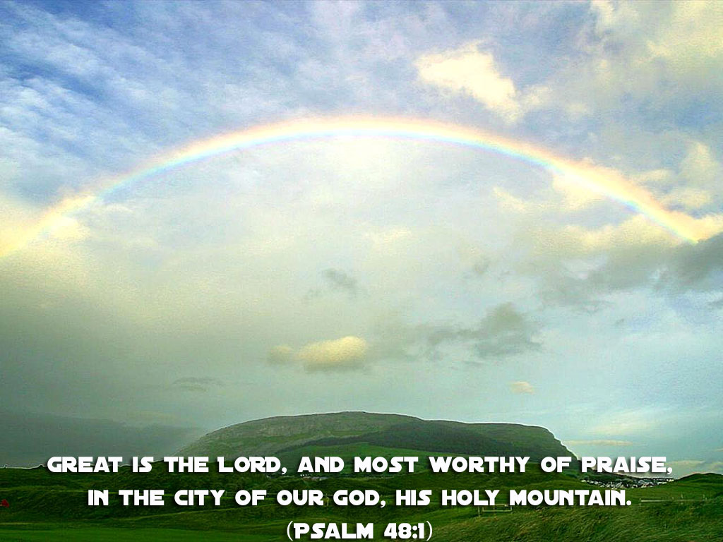 Psalm 48:1 – His Holy Mountain christian wallpaper free download. Use on PC, Mac, Android, iPhone or any device you like.