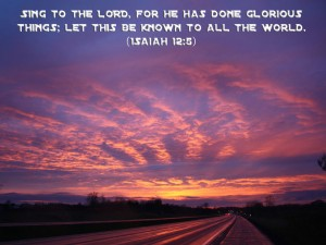 Isaiah 12:5 – Sing to the Lord Wallpaper