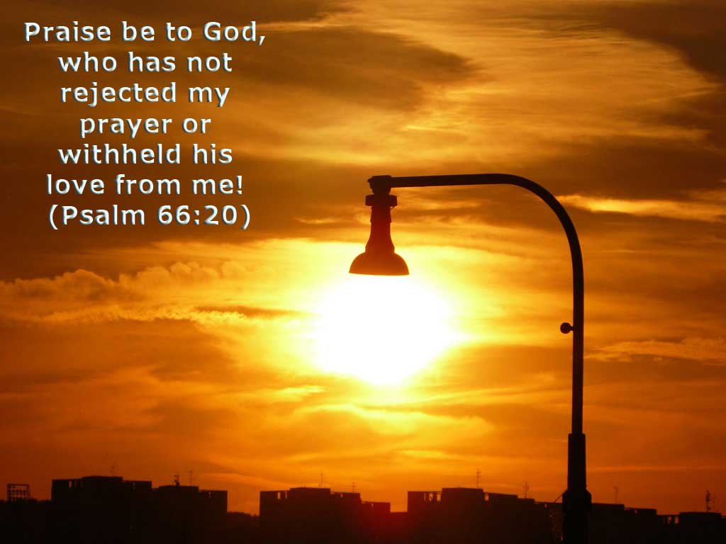 Psalm 66:20 – God's love christian wallpaper free download. Use on PC, Mac, Android, iPhone or any device you like.