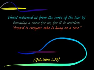 Galatians 3:13 – Christ redeemed us Wallpaper