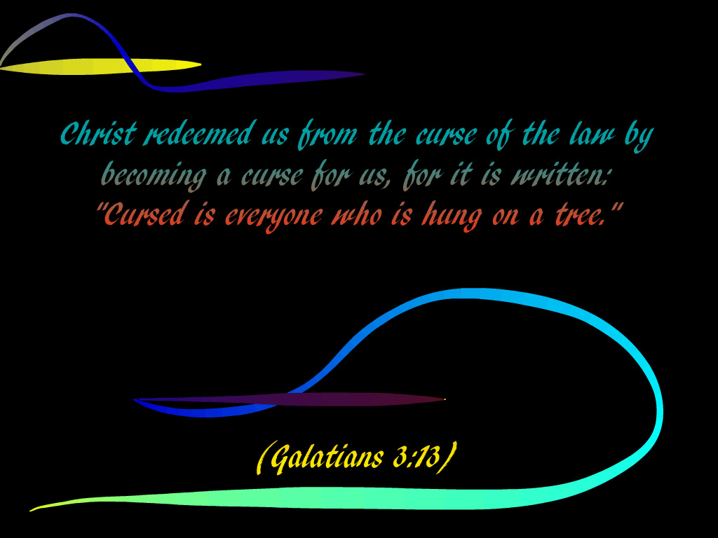 Galatians 3:13 – Christ redeemed us christian wallpaper free download. Use on PC, Mac, Android, iPhone or any device you like.