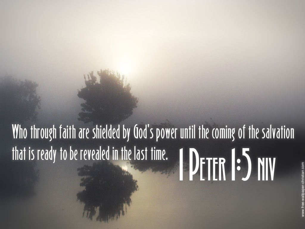 1 Peter 1:5 – God's power christian wallpaper free download. Use on PC, Mac, Android, iPhone or any device you like.