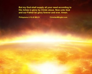 Philippians 4:19-20 – My God shall supply all you need Wallpaper