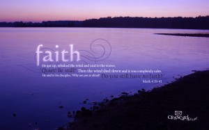 Mark 4:39-41 – Faith Wallpaper