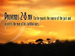 Proverbs 2:8 – Faithful ones Wallpaper