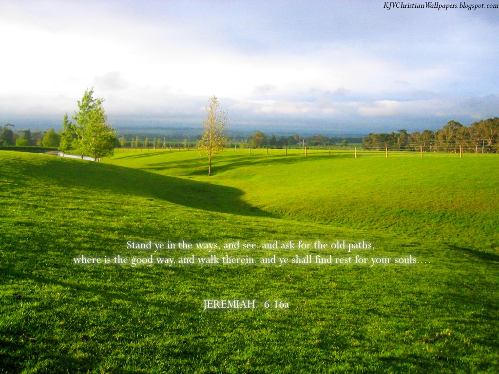 Jeremiah 6:16 – Good way christian wallpaper free download. Use on PC, Mac, Android, iPhone or any device you like.